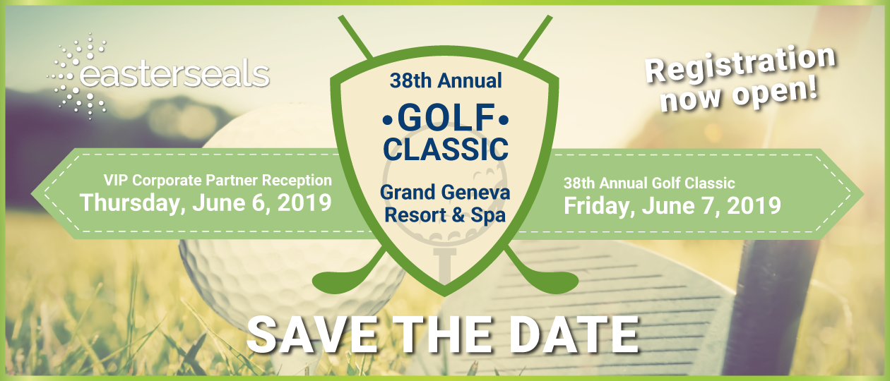 Rigister now for Easterseals 38th Annual Golf Classic on June 7, 2019