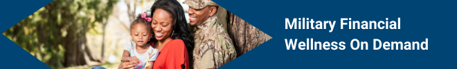 Military Financial Wellness On Demand