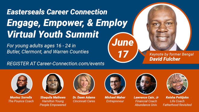 Easterseals Career Connection Youth Summit graphic with image of former Cincinnati Bengal David Fulcher and other facilitators