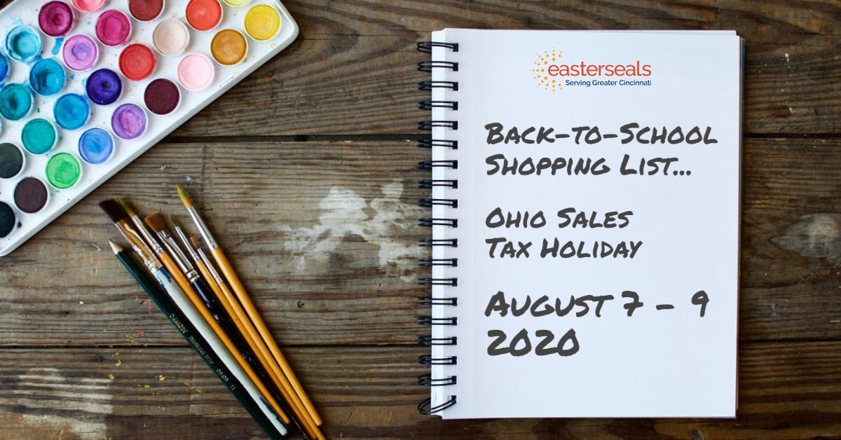 "Notepad and school supplies on desk with writing: ""Back to school shopping list:  Ohio Sales Tax Holiday, August 7-9, 2020"""