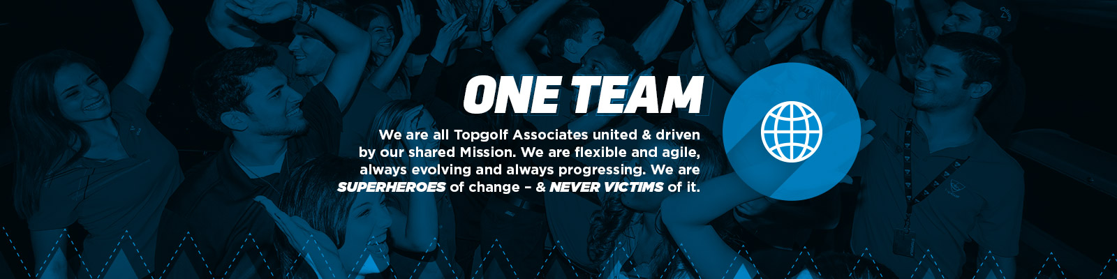 One Team is TopGolf's Core Value