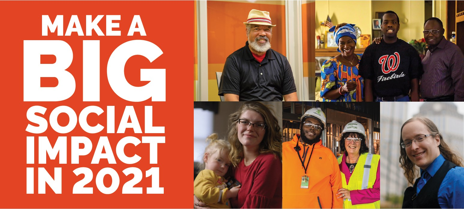 Collage of people served by Easterseals in Cincinnati with text Make a Big Social Impact in 2021