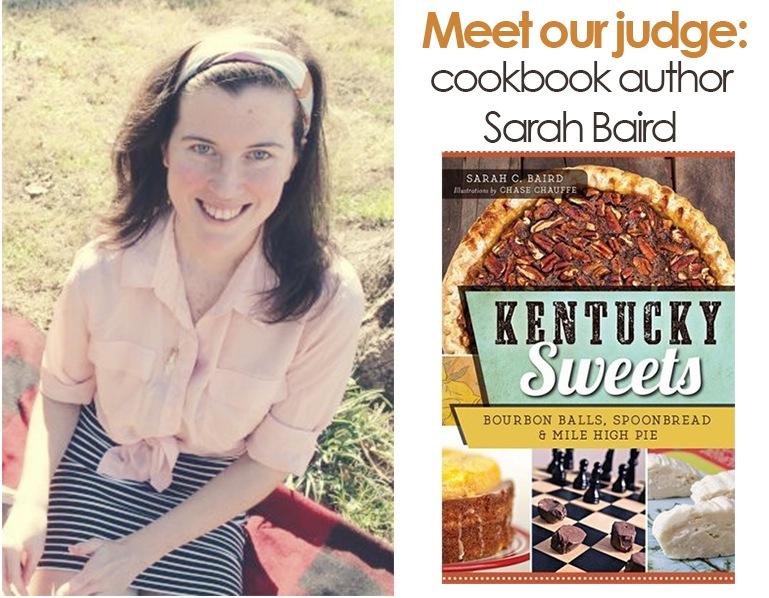 meet our guest judge, Kentucky Sweets author Sarah Baird