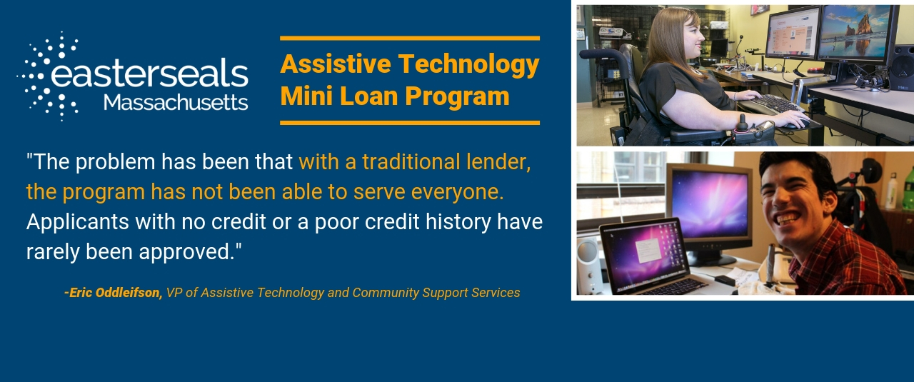 AT Mini Loan Program. The problem has been that with a traditional lender, the program has not been able to serve everyone. Applicants with no credit or a poor credit history have rarely been approved.