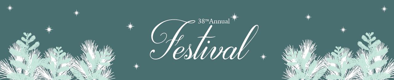 38th Annual Festival