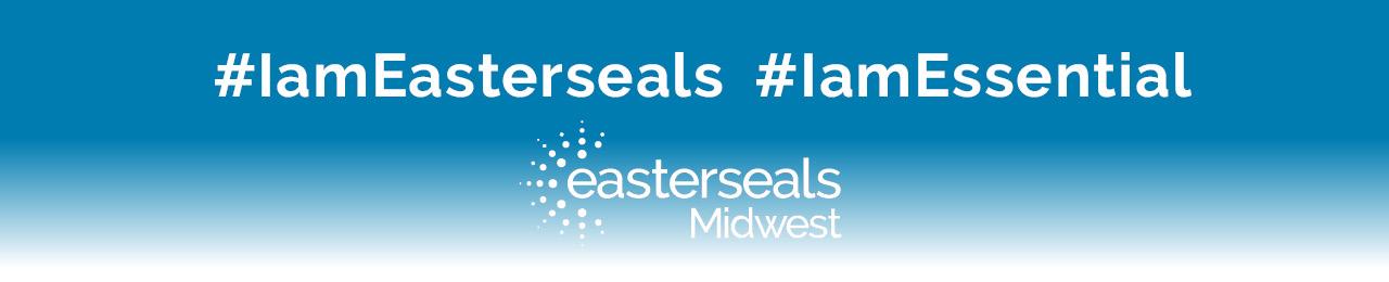 I am Easterseals Banner
