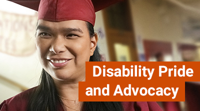Disability Pride and Advocacy