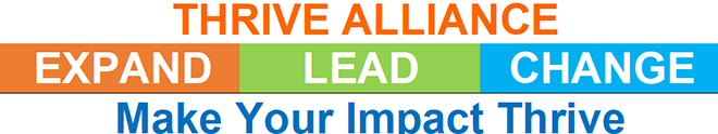 Thrive Alliance Graphic saying 'expand' 'lead' 'change' and 'Make your impact thrive'